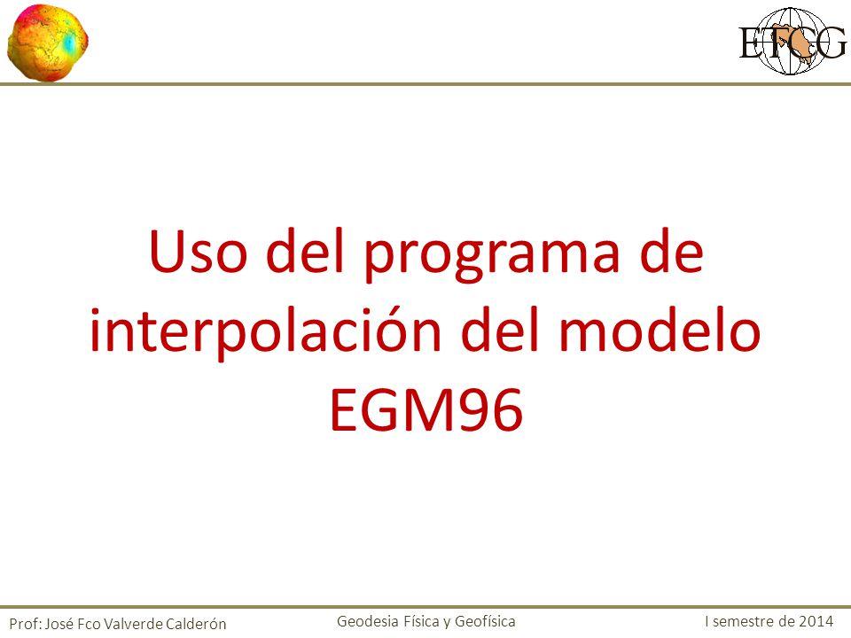 Uso del programa de interpolación del modelo EGM96