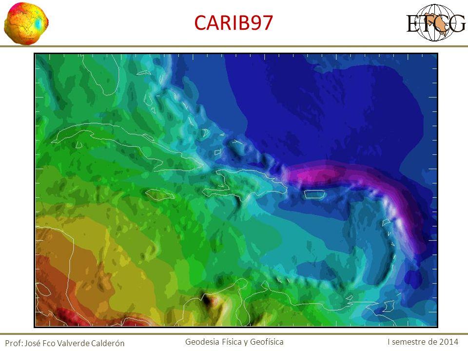 CARIB97 Prof: José Fco Valverde Calderón