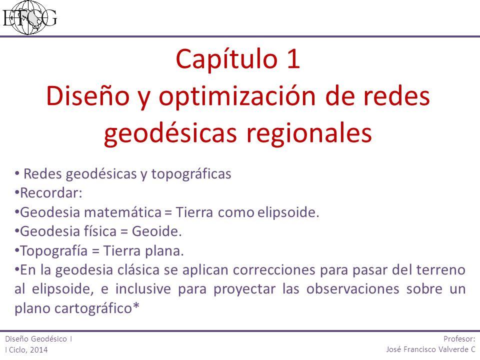 Diseño y optimización de redes geodésicas regionales