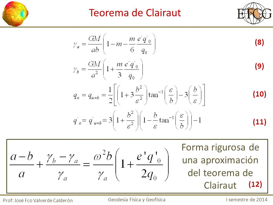 Forma rigurosa de una aproximación del teorema de Clairaut