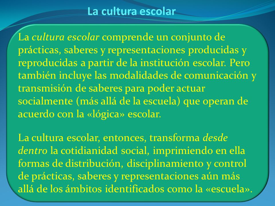 La cultura escolar