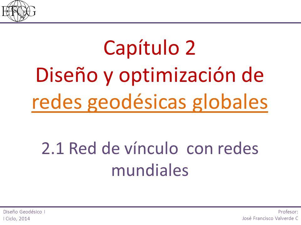 Diseño y optimización de redes geodésicas globales