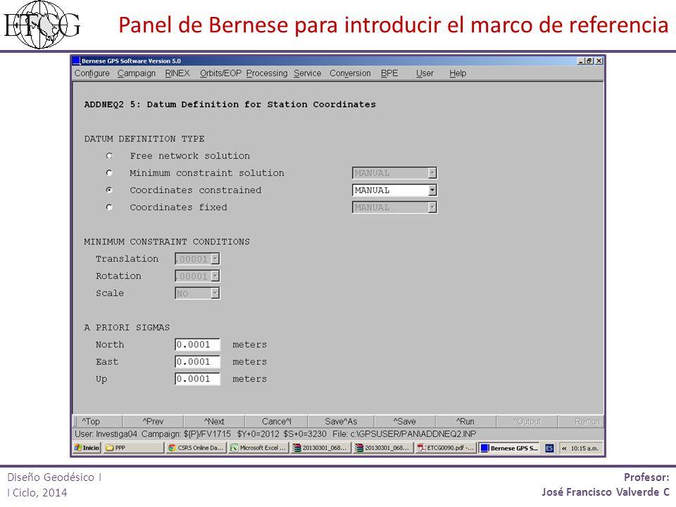 Panel de Bernese para introducir el marco de referencia