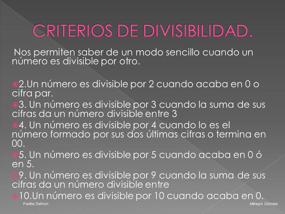 CRITERIOS DE DIVISIBILIDAD.