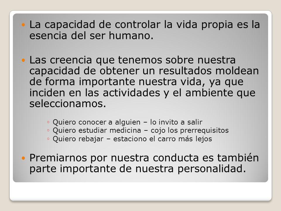 La capacidad de controlar la vida propia es la esencia del ser humano.