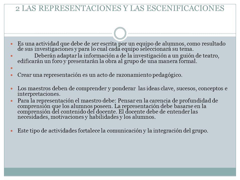 2 LAS REPRESENTACIONES Y LAS ESCENIFICACIONES