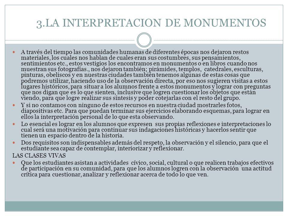 3.LA INTERPRETACION DE MONUMENTOS