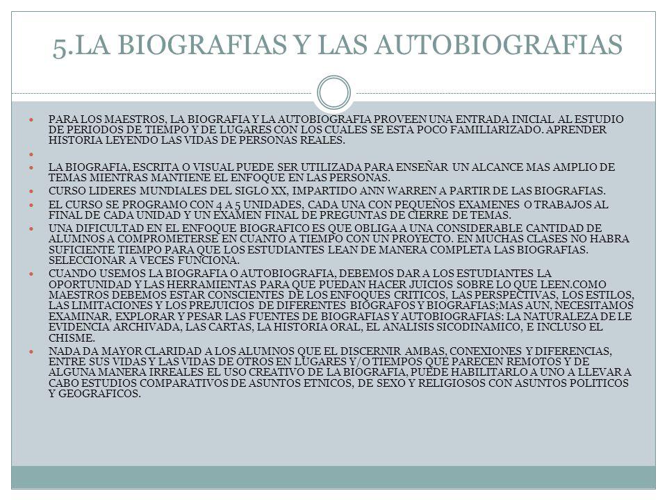 5.LA BIOGRAFIAS Y LAS AUTOBIOGRAFIAS