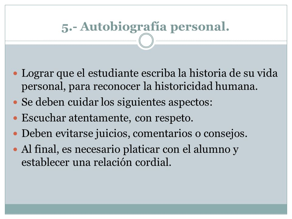 5.- Autobiografía personal.