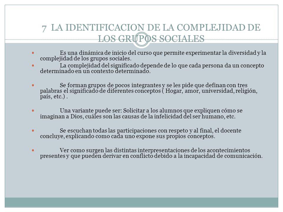 7 LA IDENTIFICACION DE LA COMPLEJIDAD DE LOS GRUPOS SOCIALES