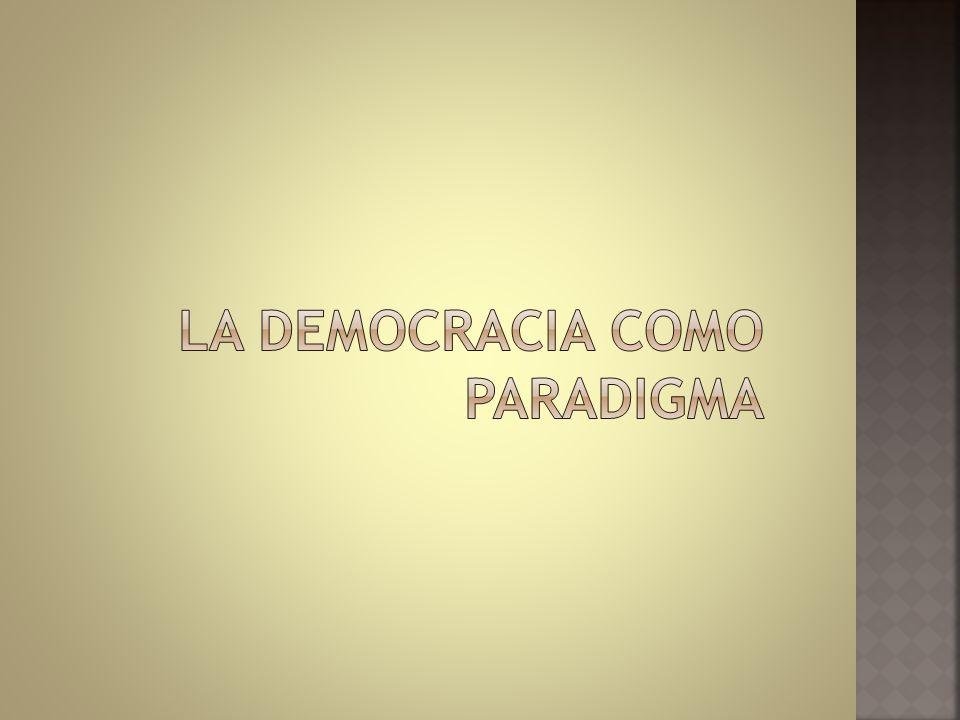 La democracia como paradigma