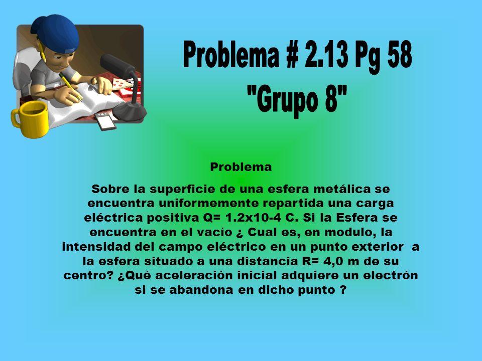 Problema # 2.13 Pg 58 Grupo 8 Problema