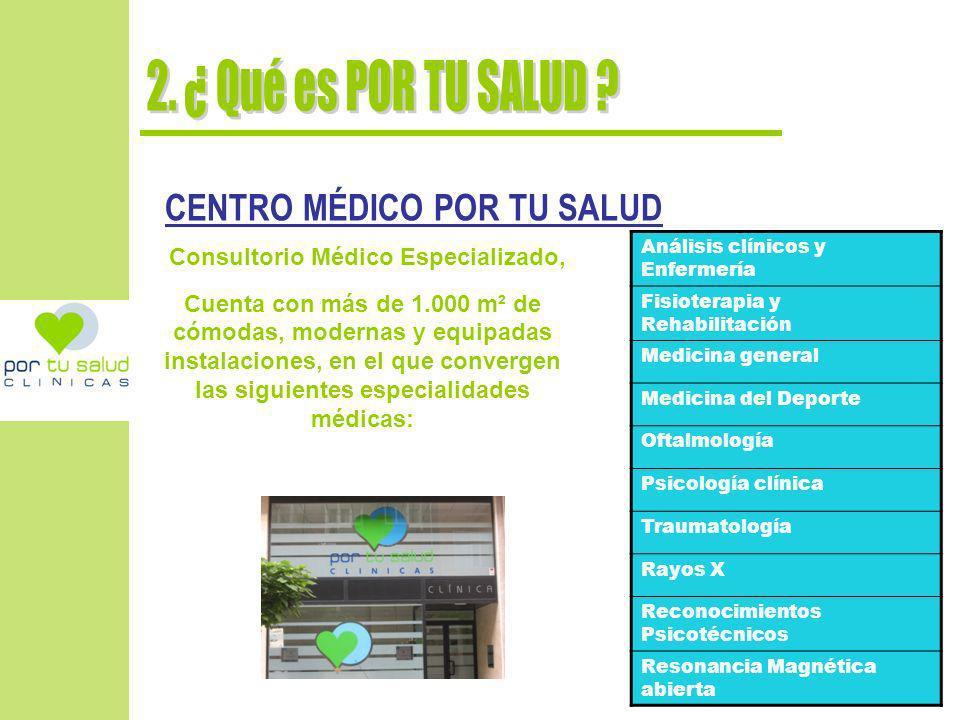 Consultorio Médico Especializado,