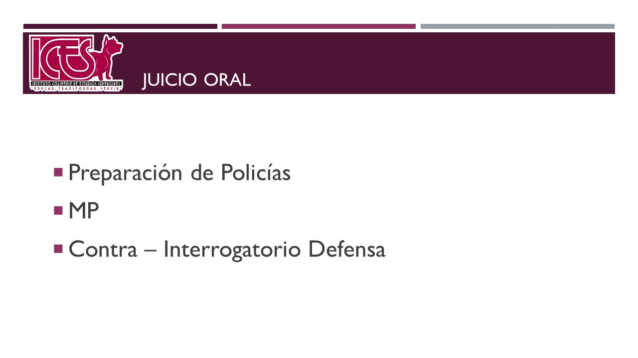 Preparación de Policías MP Contra – Interrogatorio Defensa