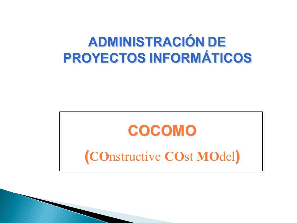 ADMINISTRACIÓN DE PROYECTOS INFORMÁTICOS