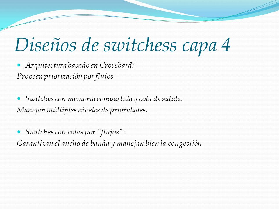 Diseños de switchess capa 4