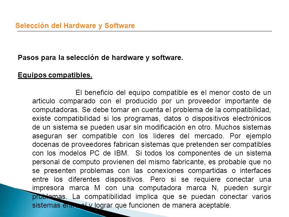 Selección del Hardware y Software