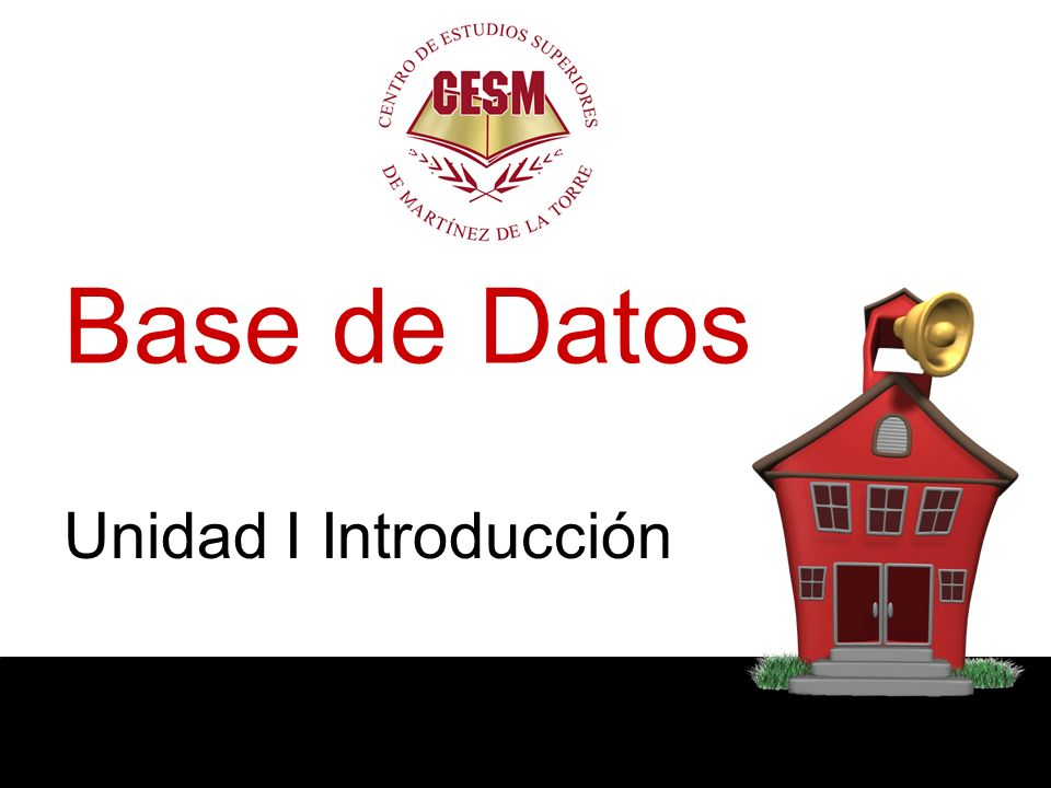 Base de Datos Unidad I Introducción