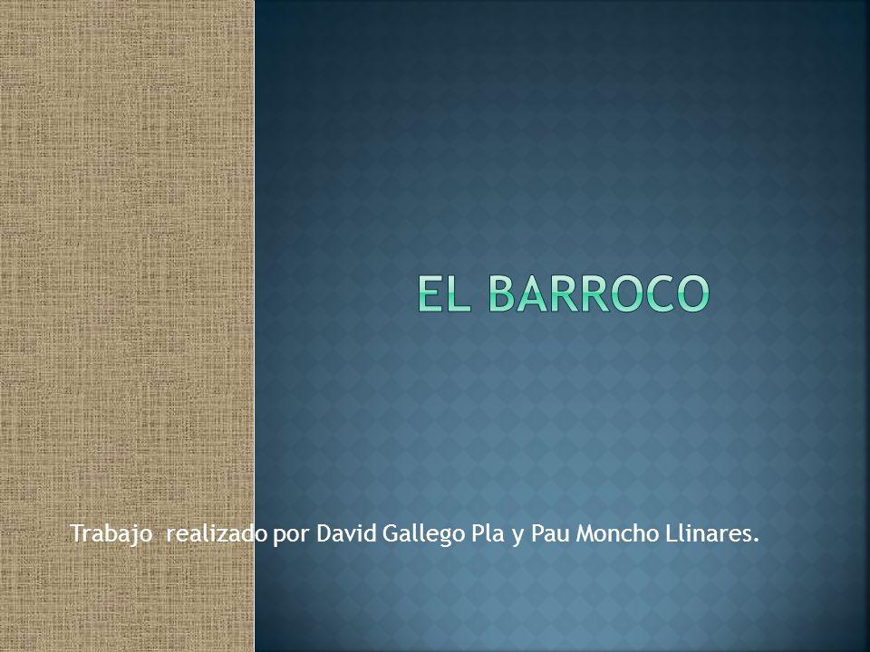 Trabajo realizado por David Gallego Pla y Pau Moncho Llinares.