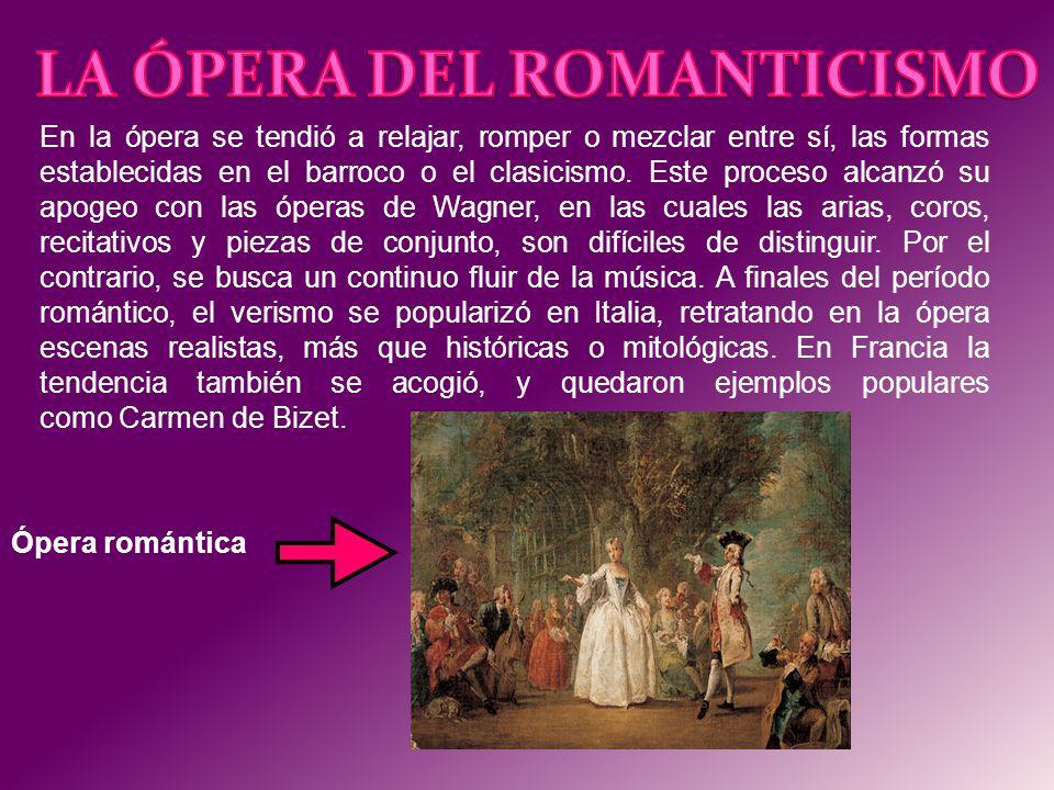 LA ÓPERA DEL ROMANTICISMO