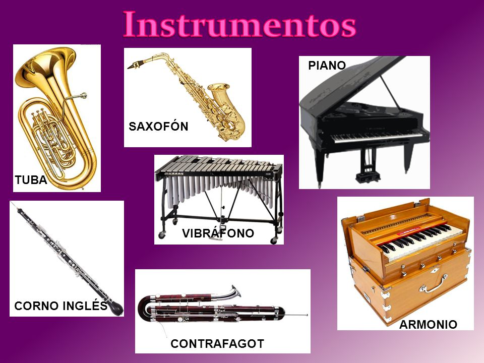 Instrumentos PIANO SAXOFÓN TUBA VIBRÁFONO CORNO INGLÉS ARMONIO