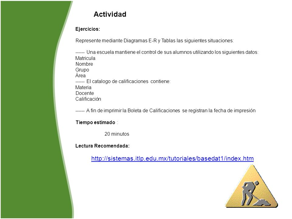 Actividad http://sistemas.itlp.edu.mx/tutoriales/basedat1/index.htm