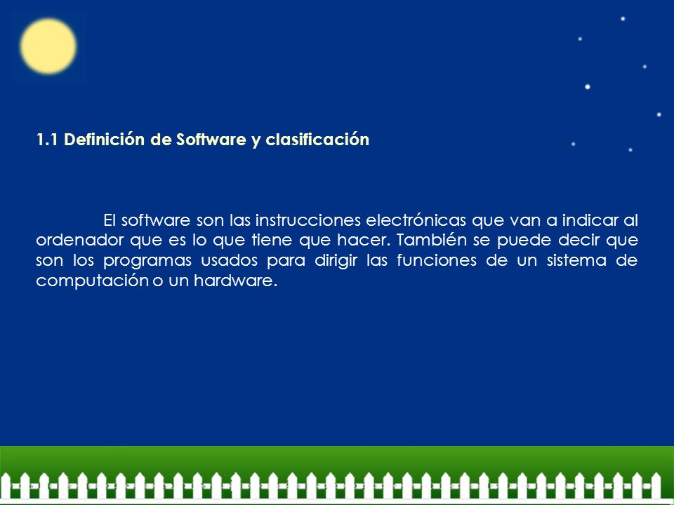1.1 Definición de Software y clasificación