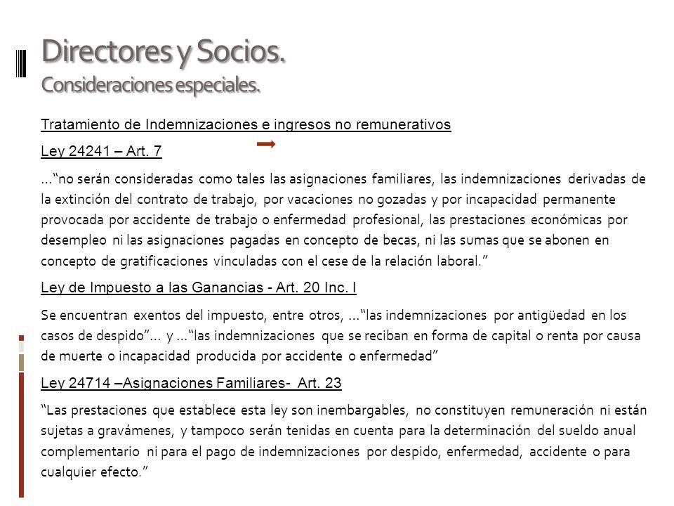 Directores y Socios. Consideraciones especiales.