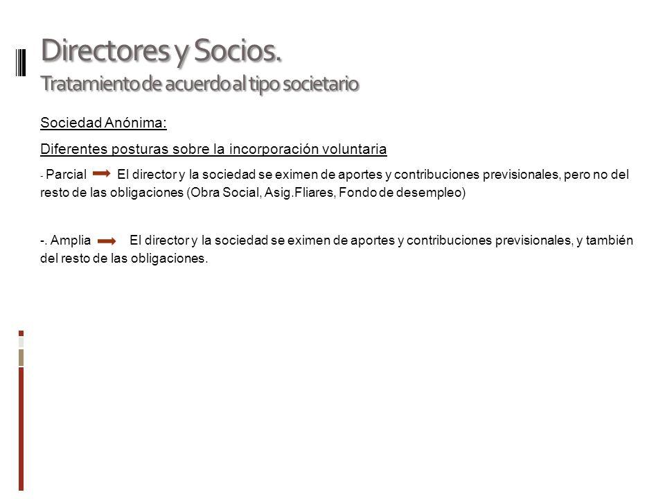 Directores y Socios. Tratamiento de acuerdo al tipo societario