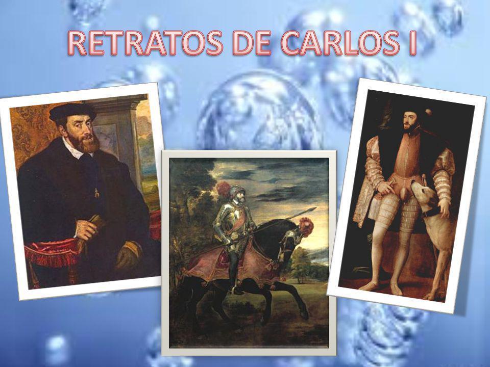RETRATOS DE CARLOS I