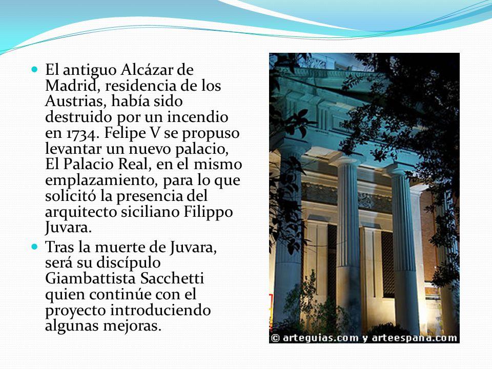 El antiguo Alcázar de Madrid, residencia de los Austrias, había sido destruido por un incendio en 1734. Felipe V se propuso levantar un nuevo palacio, El Palacio Real, en el mismo emplazamiento, para lo que solicitó la presencia del arquitecto siciliano Filippo Juvara.