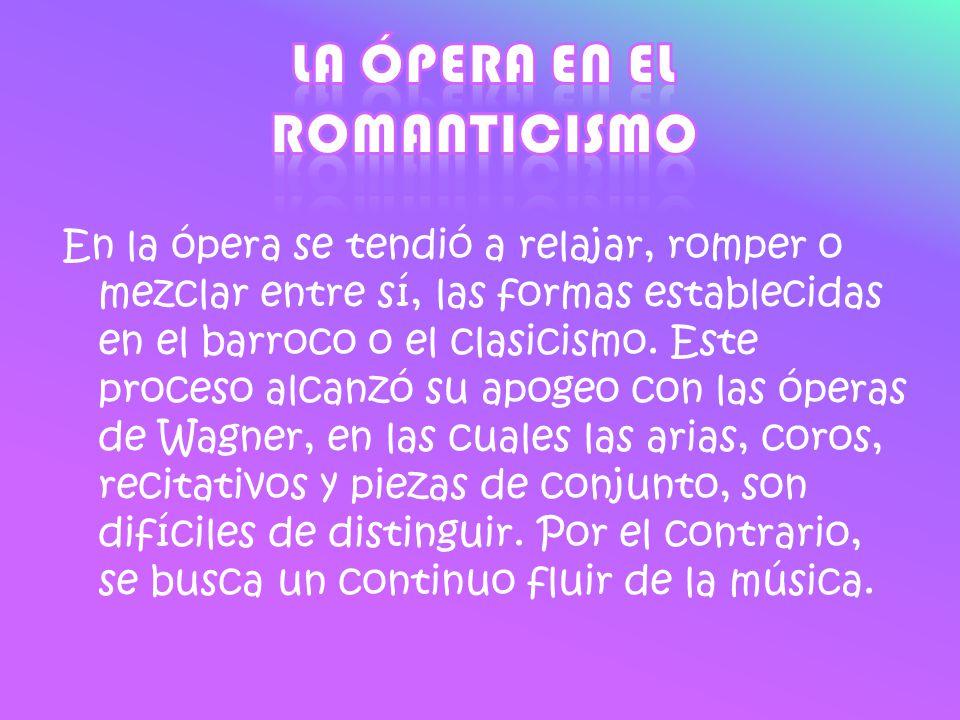 La ópera en el romanticismo