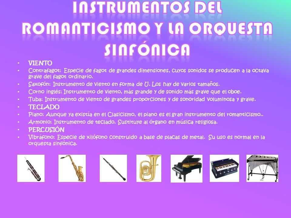 Instrumentos del romanticismo y la orquesta sinfónica