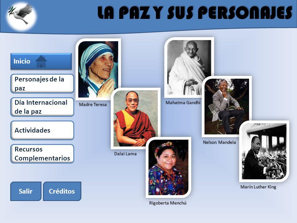 LA PAZ Y SUS PERSONAJES Inicio Personajes de la paz