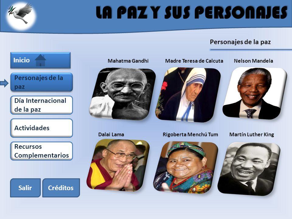 LA PAZ Y SUS PERSONAJES Personajes de la paz Inicio
