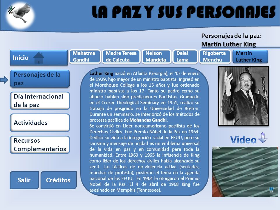 LA PAZ Y SUS PERSONAJES Video Personajes de la paz: Martín Luther King