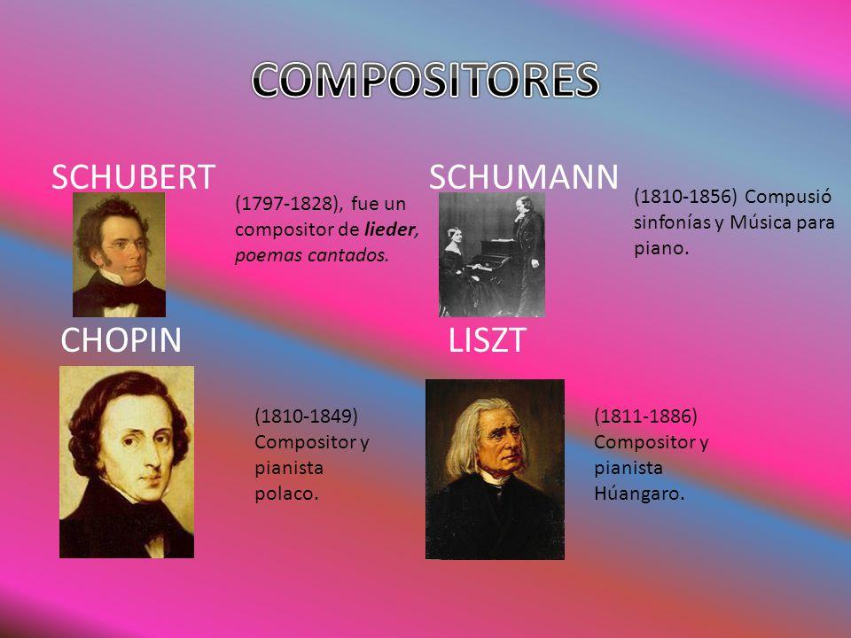 COMPOSITORES SCHUBERT SCHUMANN CHOPIN LISZT