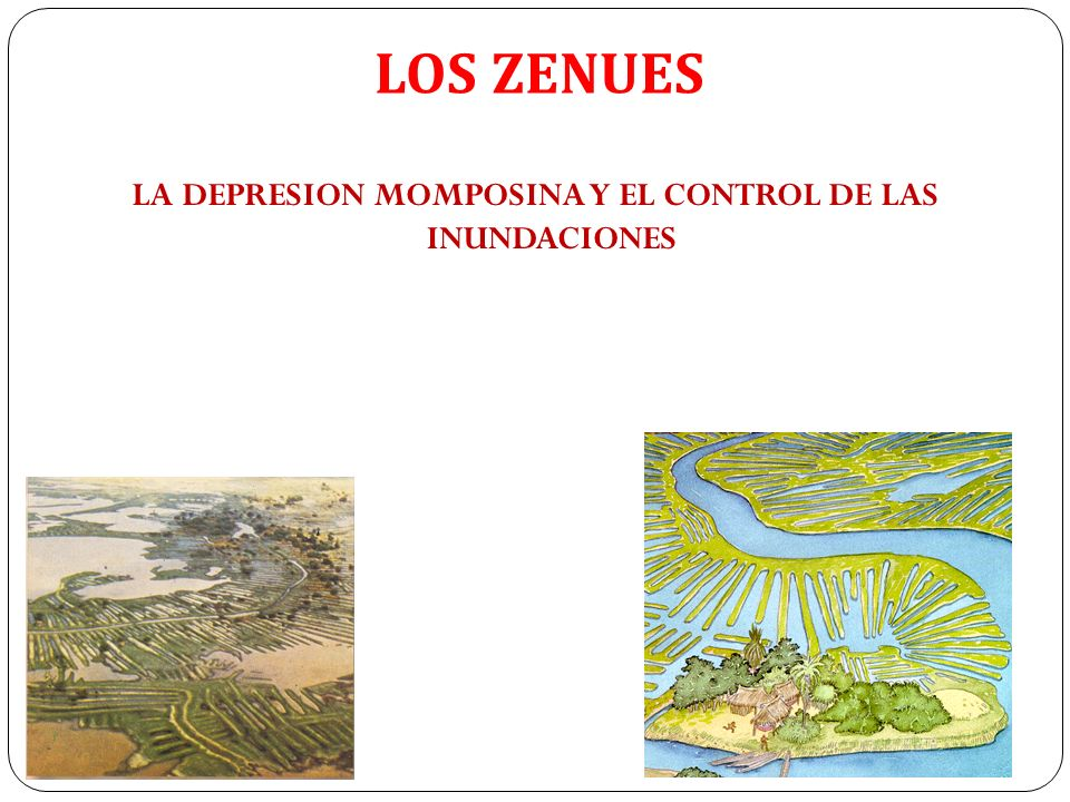 LA DEPRESION MOMPOSINA Y EL CONTROL DE LAS INUNDACIONES