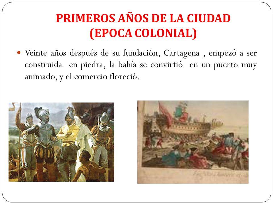 PRIMEROS AÑOS DE LA CIUDAD (EPOCA COLONIAL)