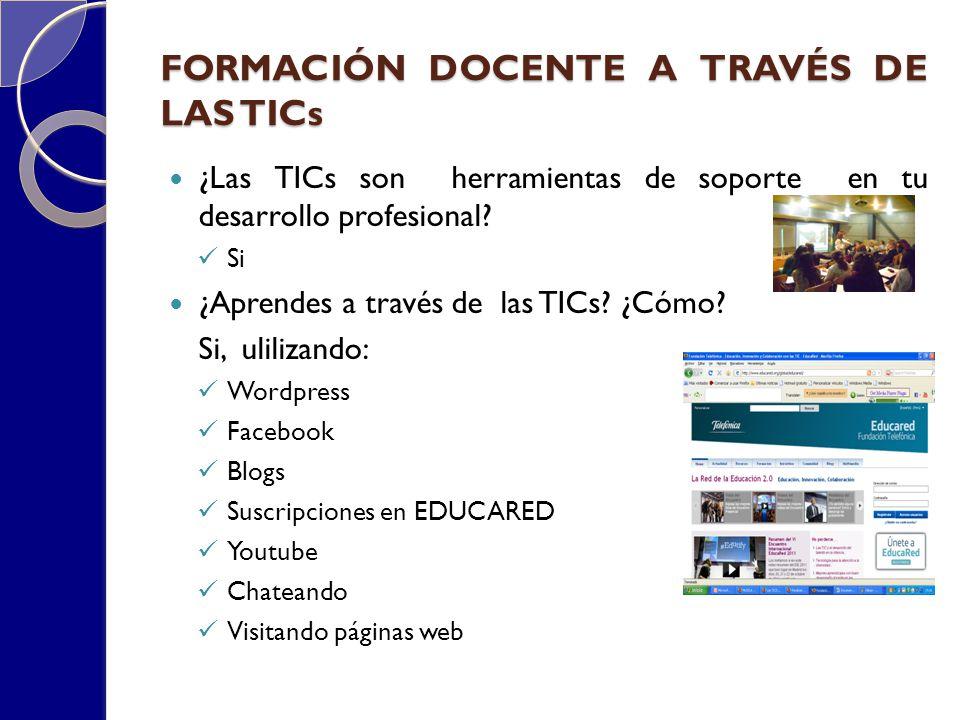 FORMACIÓN DOCENTE A TRAVÉS DE LAS TICs