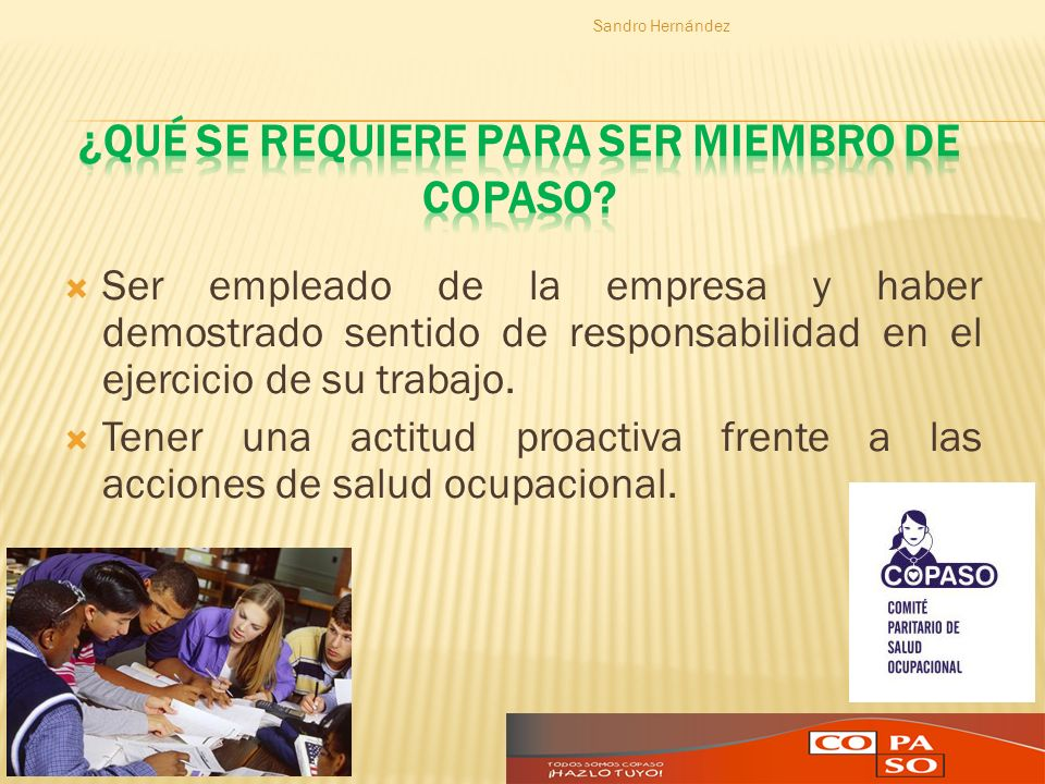 ¿Qué se requiere para ser miembro de COPASO