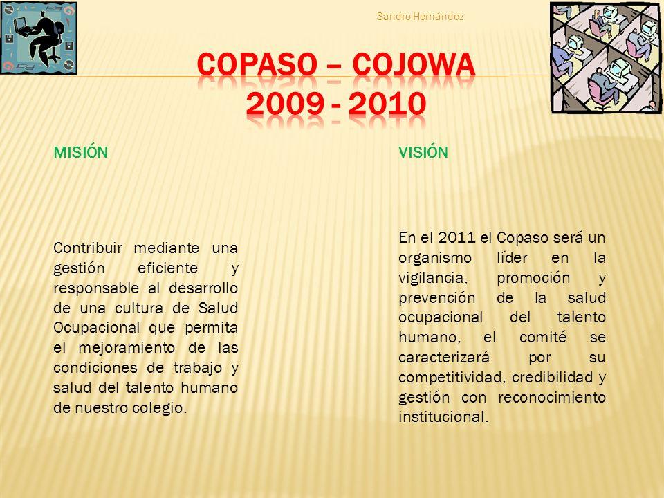 COPASO – COJOWA 2009 - 2010 MISIÓN VISIÓN