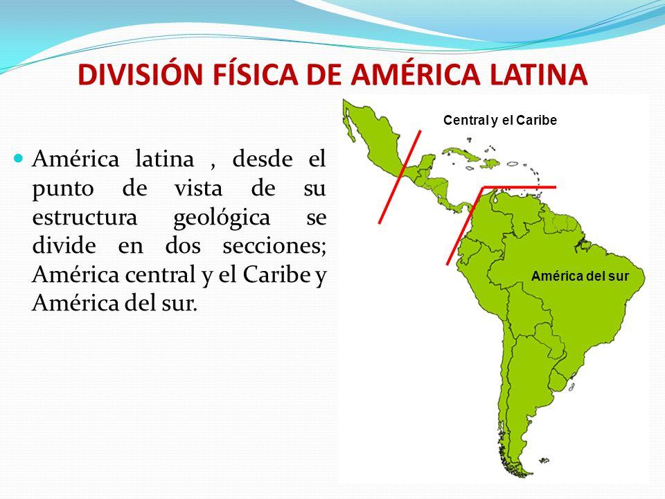 DIVISIÓN FÍSICA DE AMÉRICA LATINA