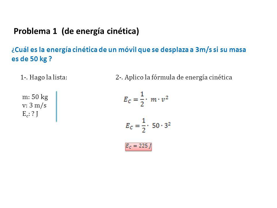 Problema 1 (de energía cinética)