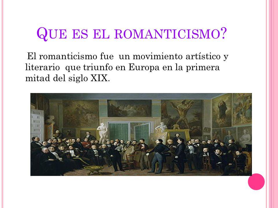 Que es el romanticismo.
