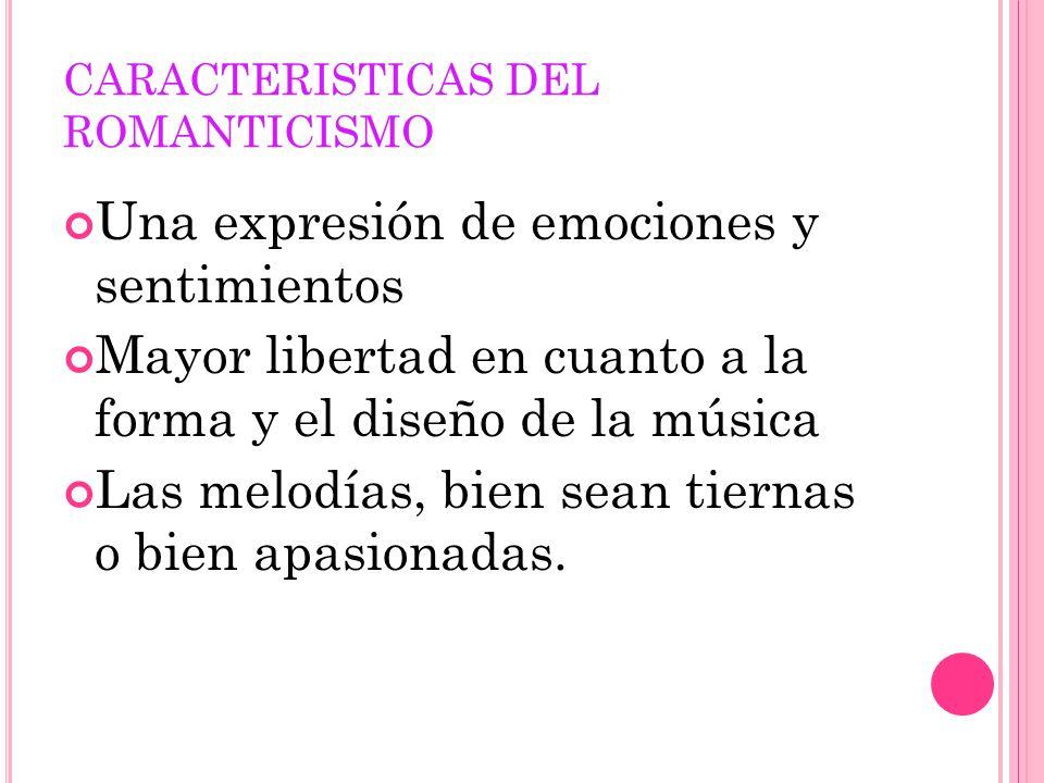 CARACTERISTICAS DEL ROMANTICISMO