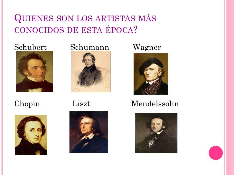 Quienes son los artistas más conocidos de esta época