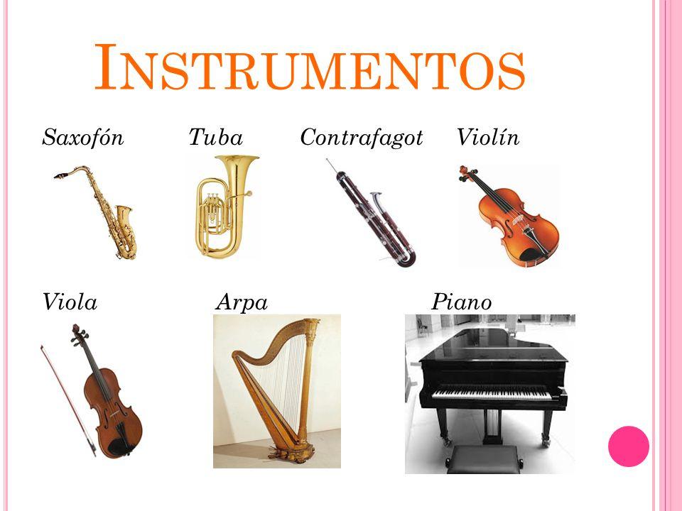 Instrumentos Saxofón Tuba Contrafagot Violín Viola Arpa Piano