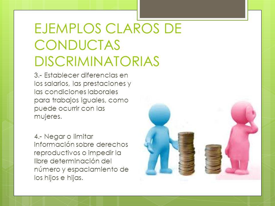 EJEMPLOS CLAROS DE CONDUCTAS DISCRIMINATORIAS