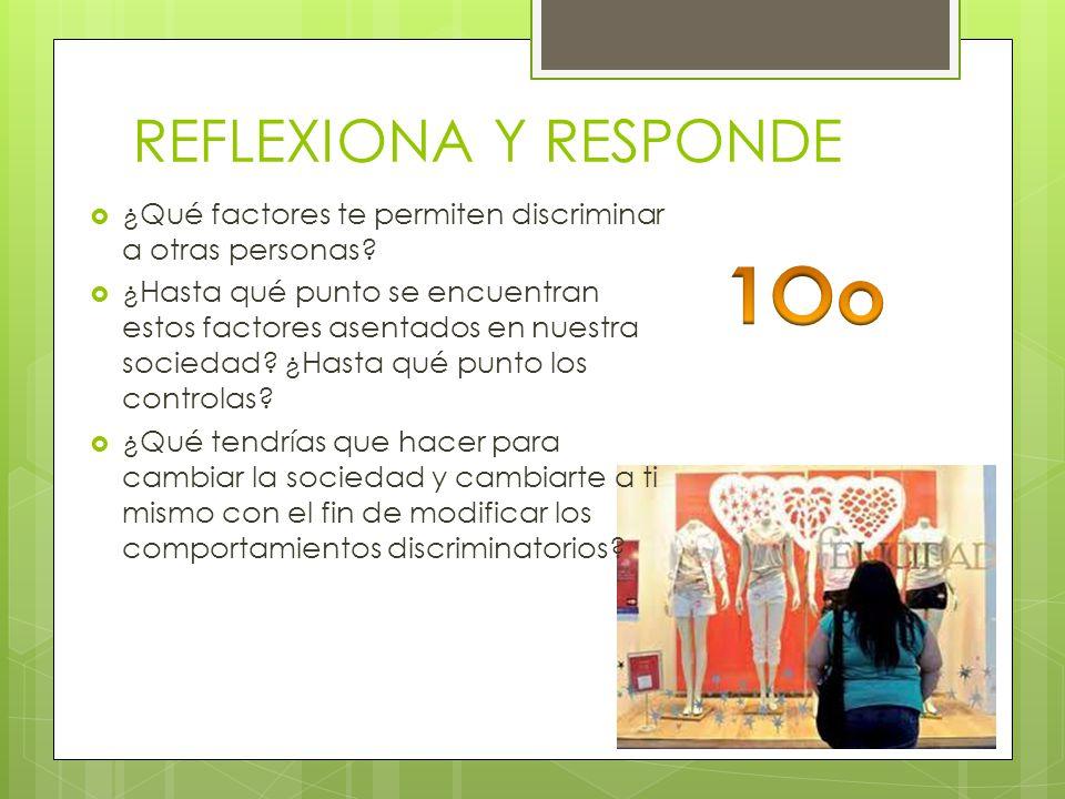 1Oo REFLEXIONA Y RESPONDE